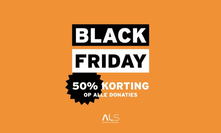 Black Friday - 50% korting op álle donaties!